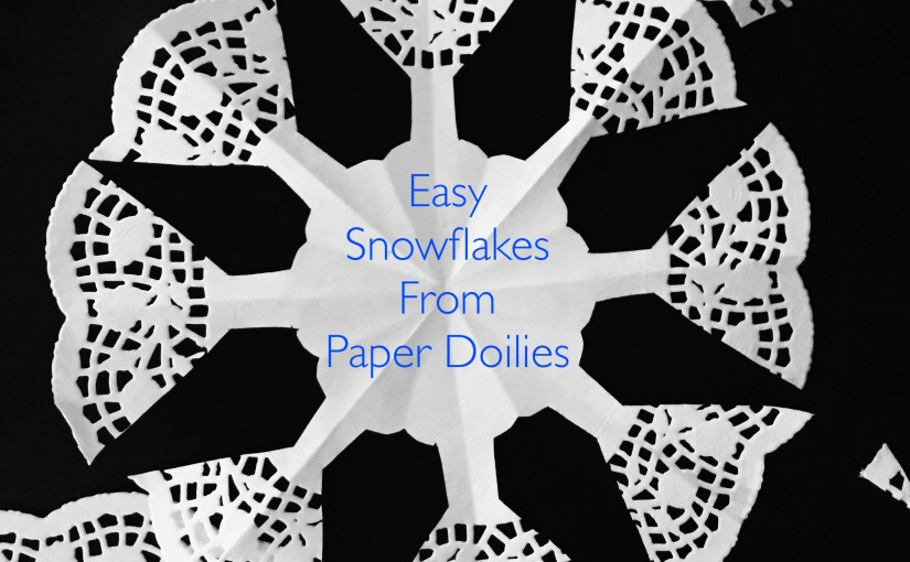 Easy Christmas Decor: DIY Snowflakes From PaperDoilies